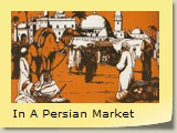 In A Persian Market